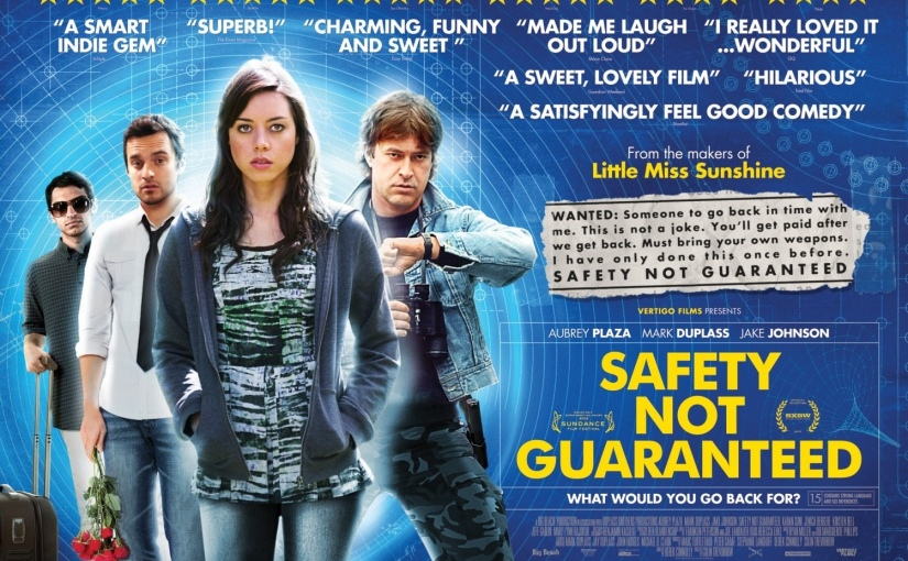 Le Cinema De Clive: Safety NotGuaranteed