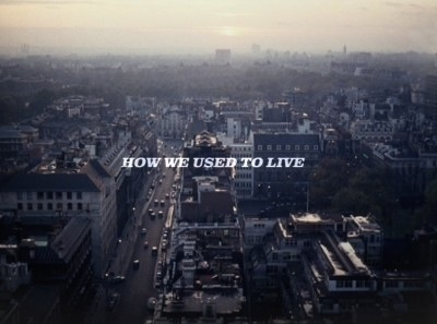 How We Used To Live
